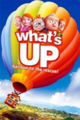 Вверх! Путешествие на воздушном шаре / What's Up? Balloon to the Rescue
