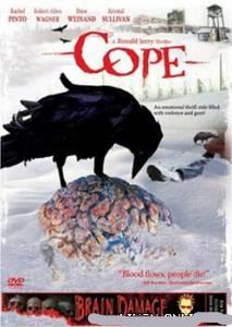Преодолевая неизвестность / Cope (2007) Фильм онлайн