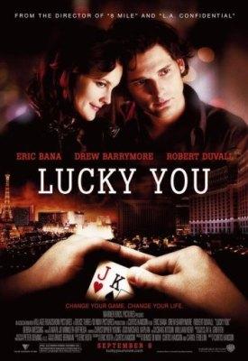 Везунчик / Lucky You (2007) Онлайн