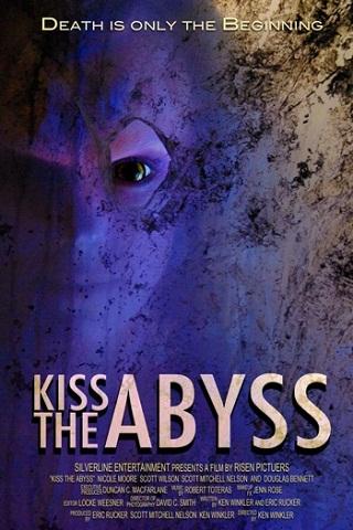 Поцеловать бездну / Kiss the Abyss (2012)