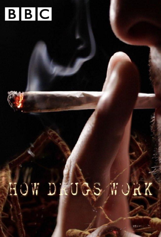BBC «Как действуют наркотики: Марихуана» (2011)
