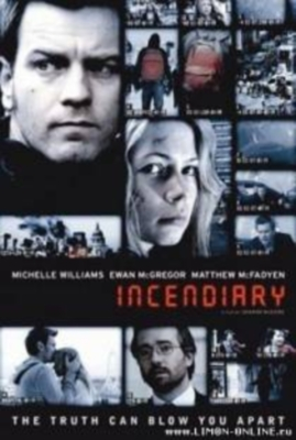 Провокатор / Incendiary (2008) Онлайн