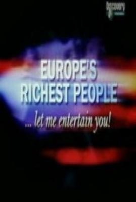 Самые богатые люди Европы:(2009)