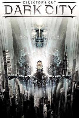 Город тьмы (Темный город) / Dark City