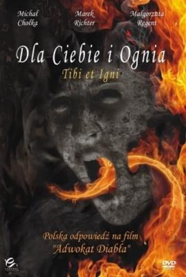 Тебе и огню / Dla Ciebie i Ognia (2008) Смотреть онлайн