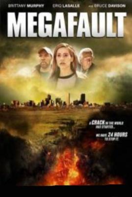 Мега-разлом / Megafault (2009) Смотреть онлайн
