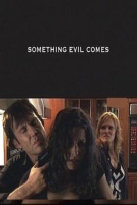 Предчувствие зла / Something Evil Comes (2009) онлайн