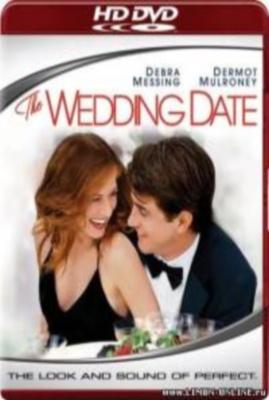 Жених напрокат / The Wedding Date (2005) Смотреть онлайн