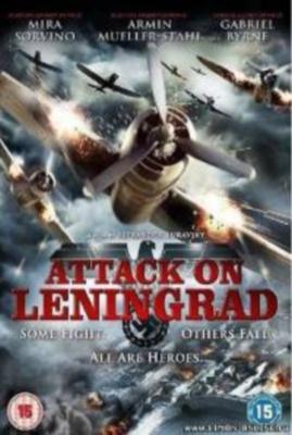 Ленинград / Attack On Leningrad (2009) Смотреть онлайн