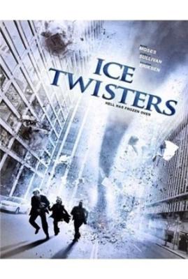 Ледяные смерчи / Ice Twisters (2009/ENG/DVDRip) онлайн