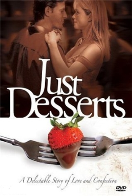 Судьба кондитера / Just Desserts (2004) DVDRip онлайн