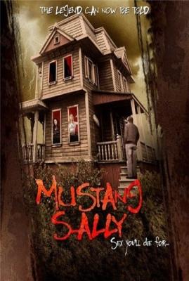 Дом ужасов / Mustang Sally / Horror House (2006) DVDRip онлайн