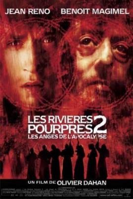 Багровые реки 2 - Ангелы апокалипсиса (2004)
