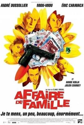 Семейный бизнес / Affaire de famille (2008)
