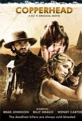 Нашествие / Copperhead (2008)Смотреть онлайн