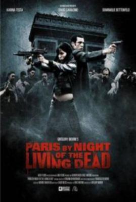Париж. Ночь живых мертвецов (2010) смотреть онлайн