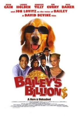 Миллиарды Бэйли (2005) смотреть онлайн