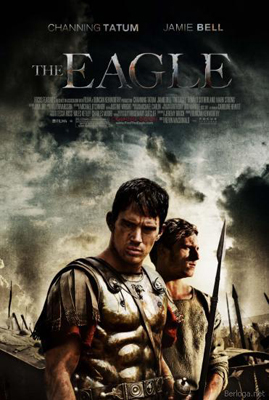 Орел Девятого легиона / The Eagle.2011