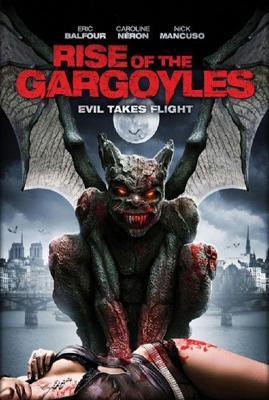 Пробуждение гаргульи / Rise of the Gargoyles (2009)