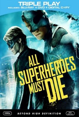 Все супергерои должны погибнуть(2011)