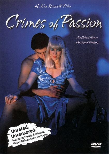 Преступление на почве страсти / Crimes Of Passion (1984 )