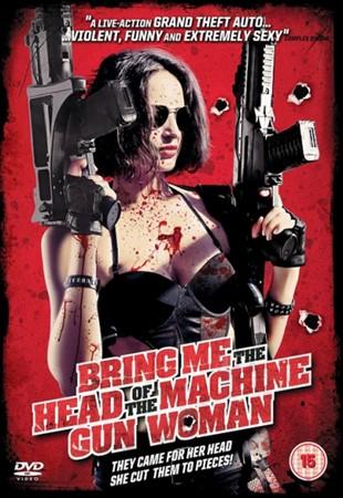 Принесите мне голову пулеметчицы (2012)